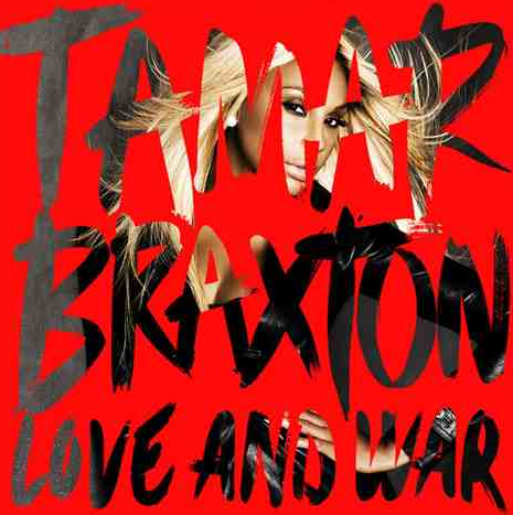 tamar-braxton-love-and-war-album-cover-that-grape-juice